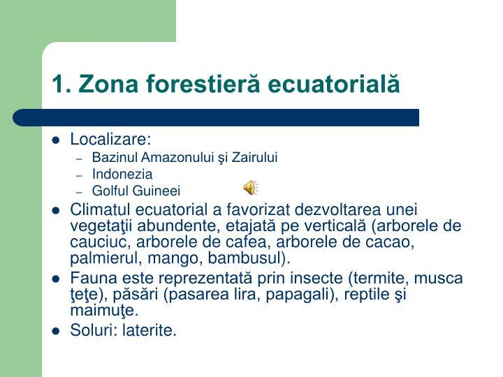1. Zona forestieră ecuatorială