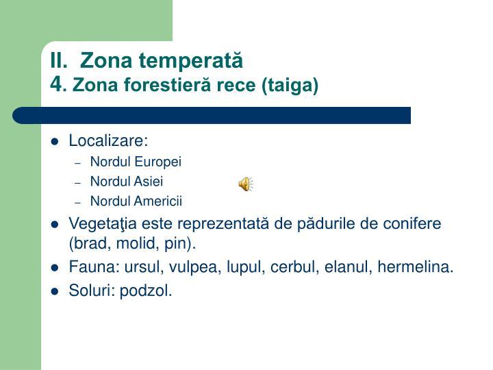 II.  Zona temperată