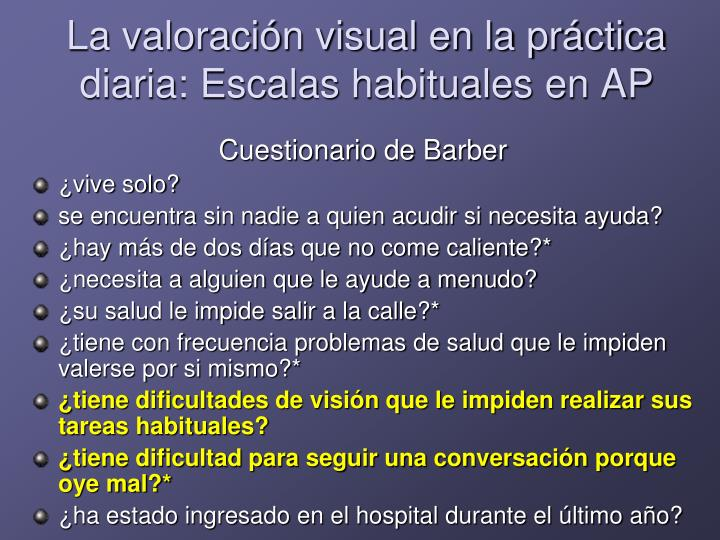 La valoración visual en la práctica diaria: Escalas habituales en AP