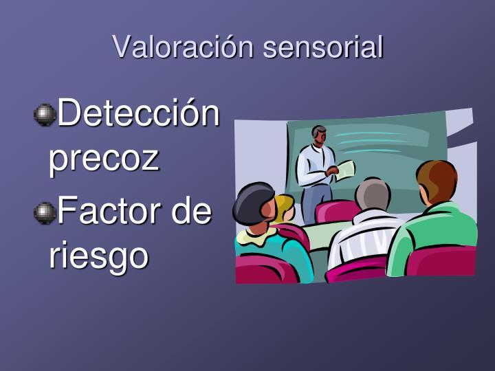 Valoración sensorial