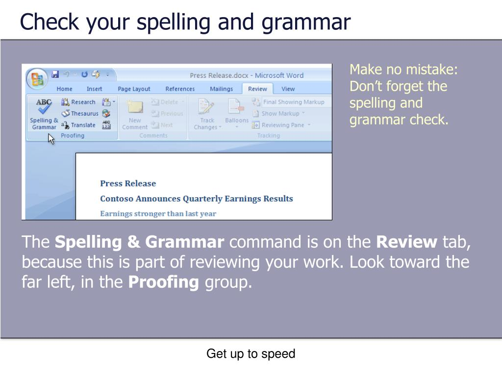 Check your spelling and grammar