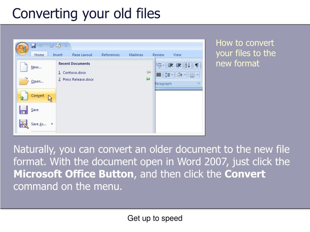 Converting your old files