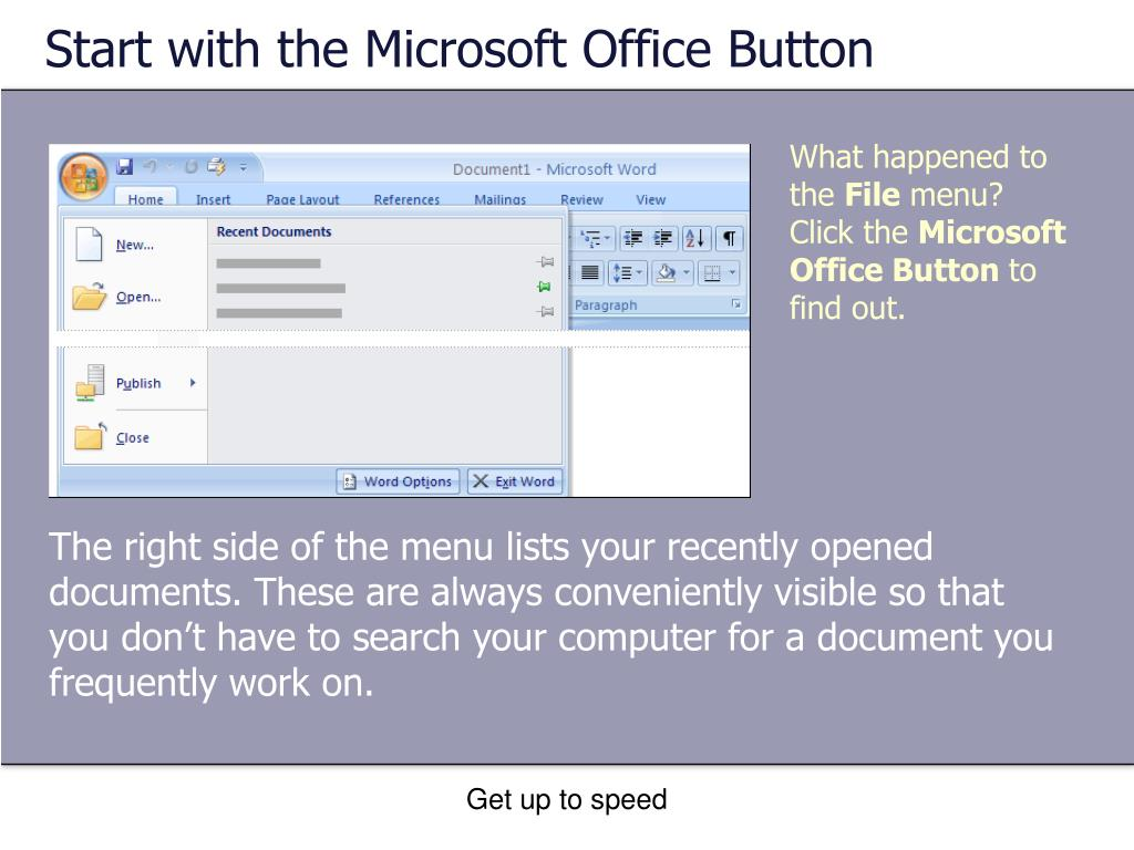 Start with the Microsoft Office Button