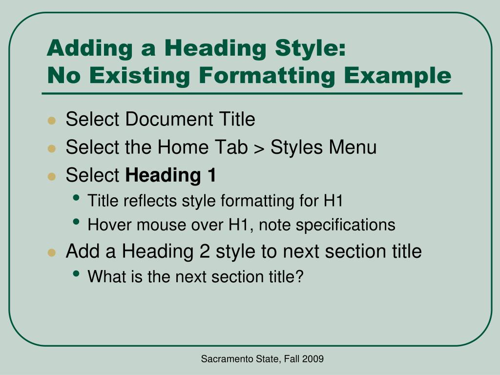 Adding a Heading Style:
