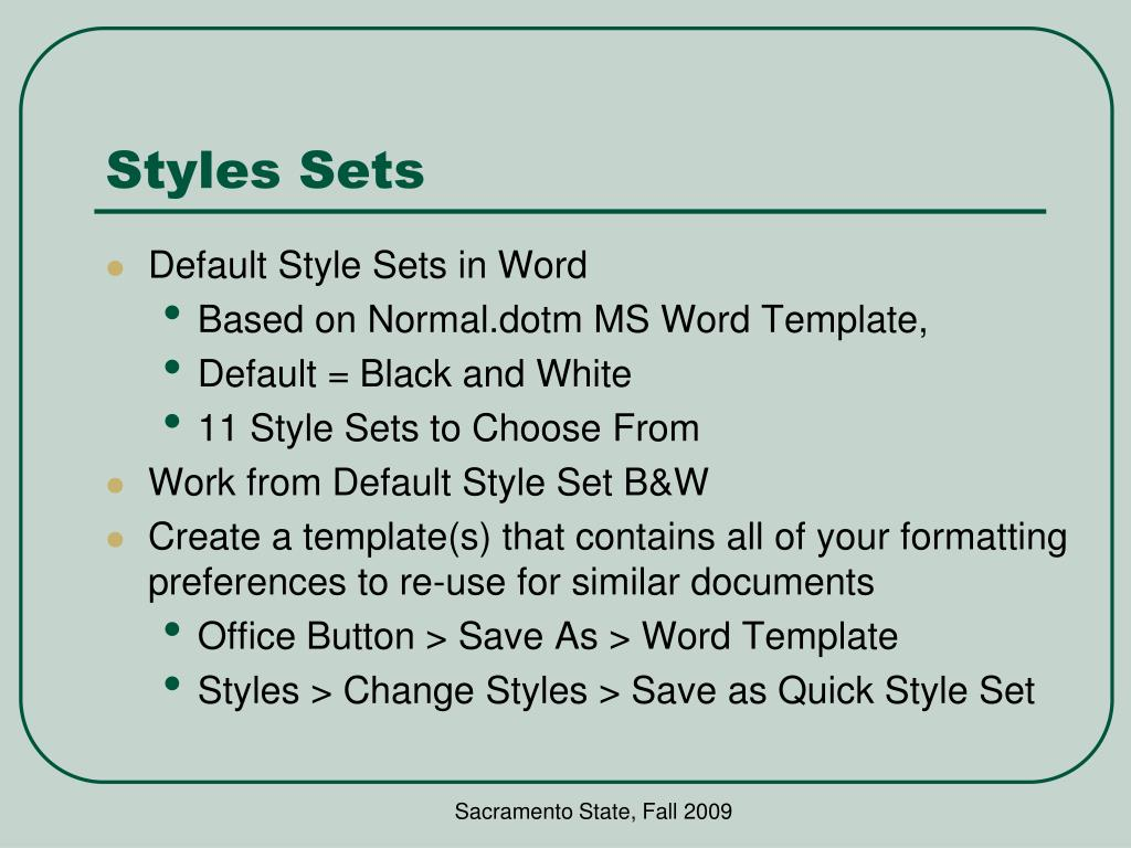 Styles Sets