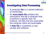 investigating data processing