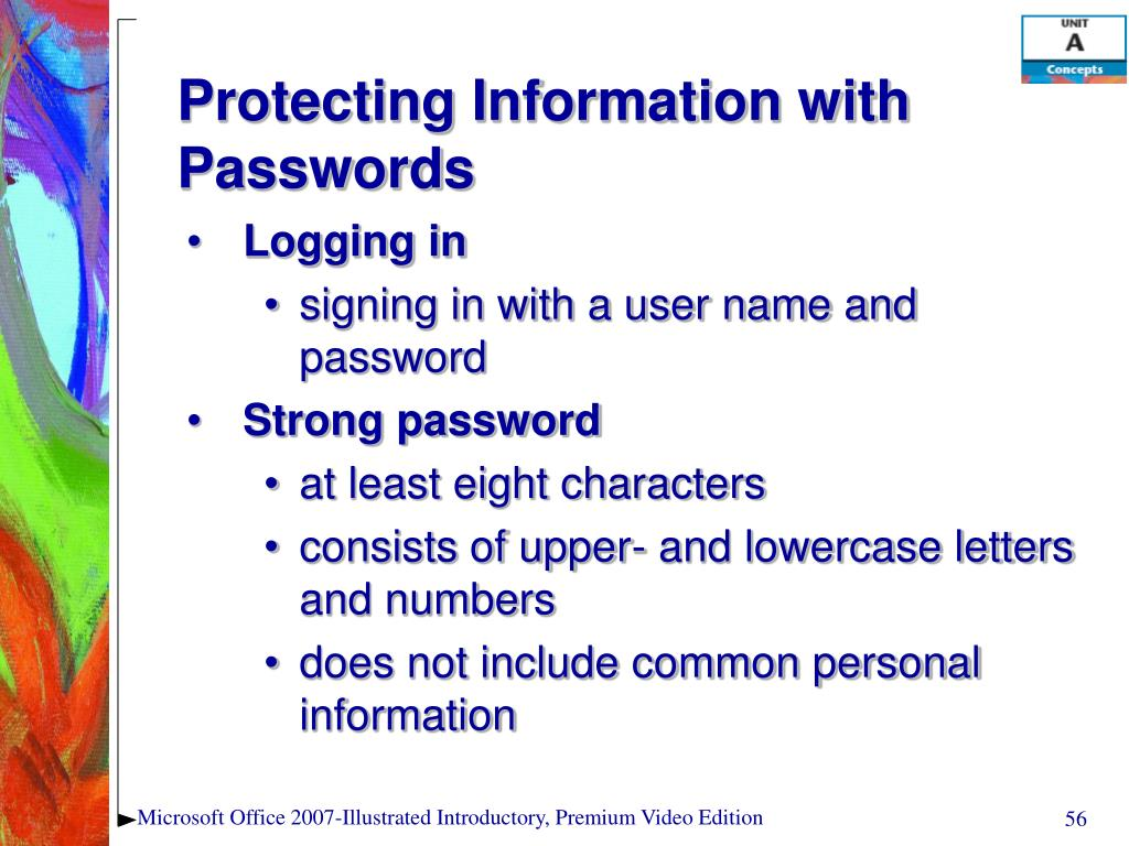 Protecting Information with Passwords