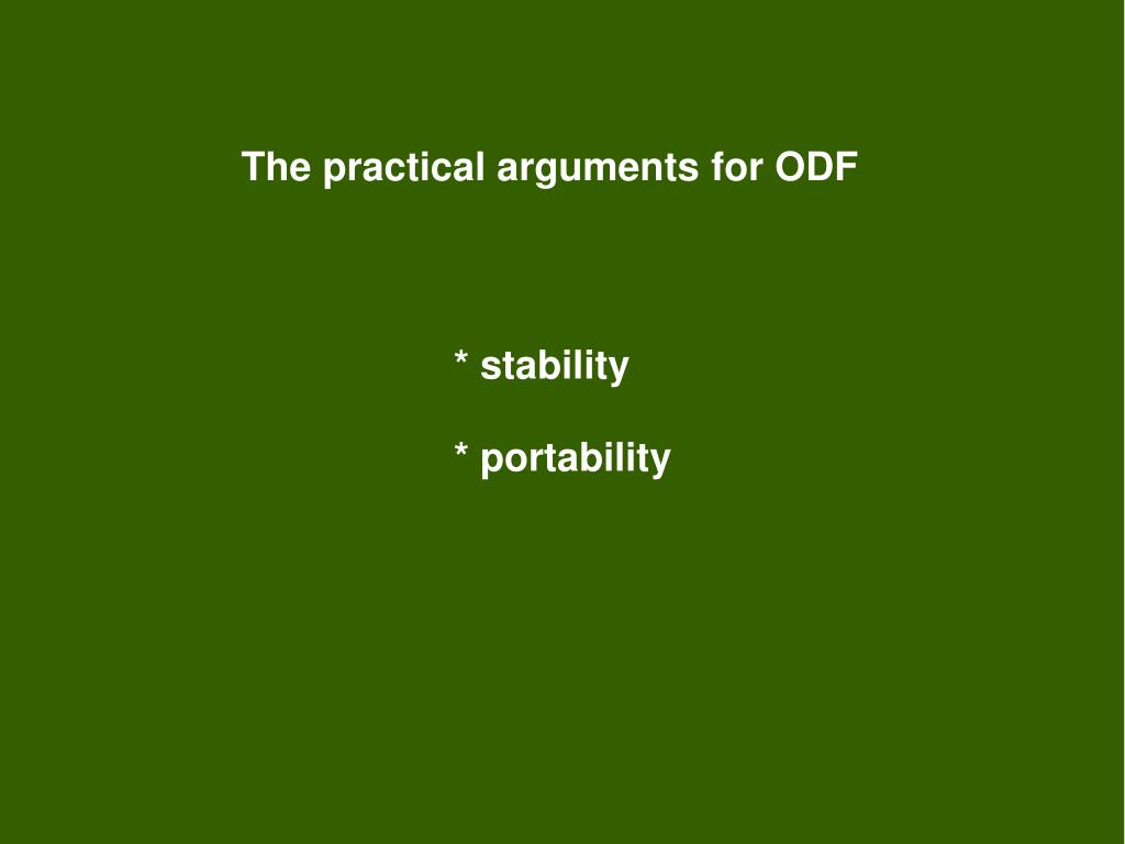 The practical arguments for ODF