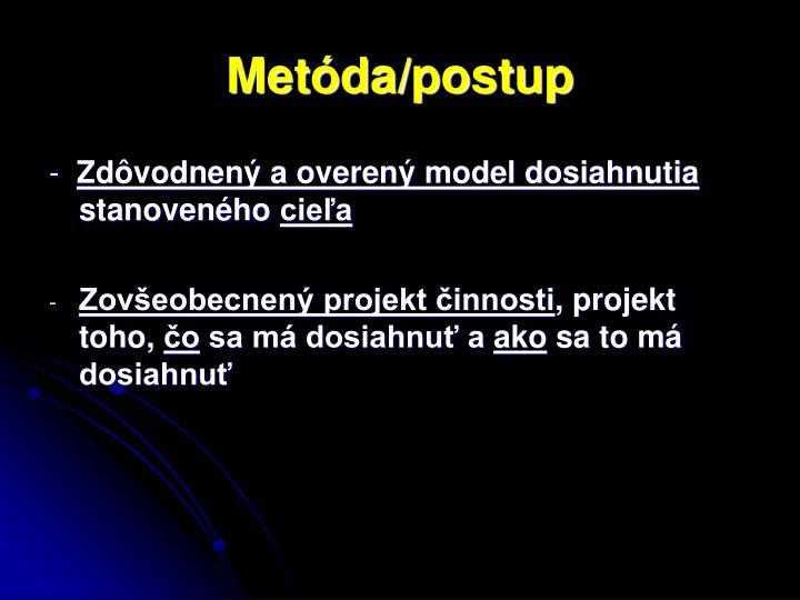 Metóda/postup