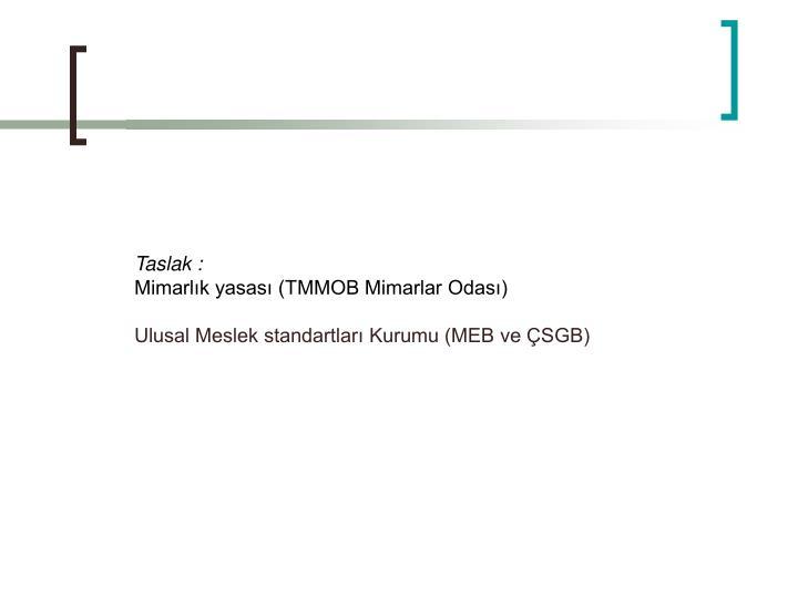 Taslak :