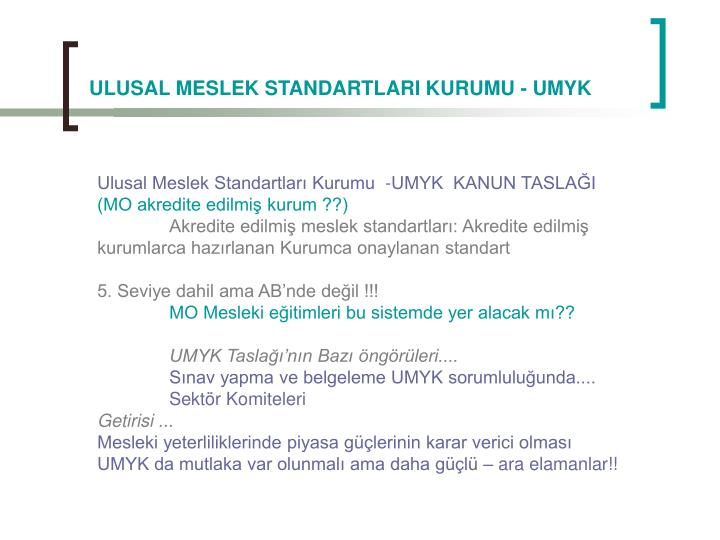ULUSAL MESLEK STANDARTLARI KURUMU - UMYK