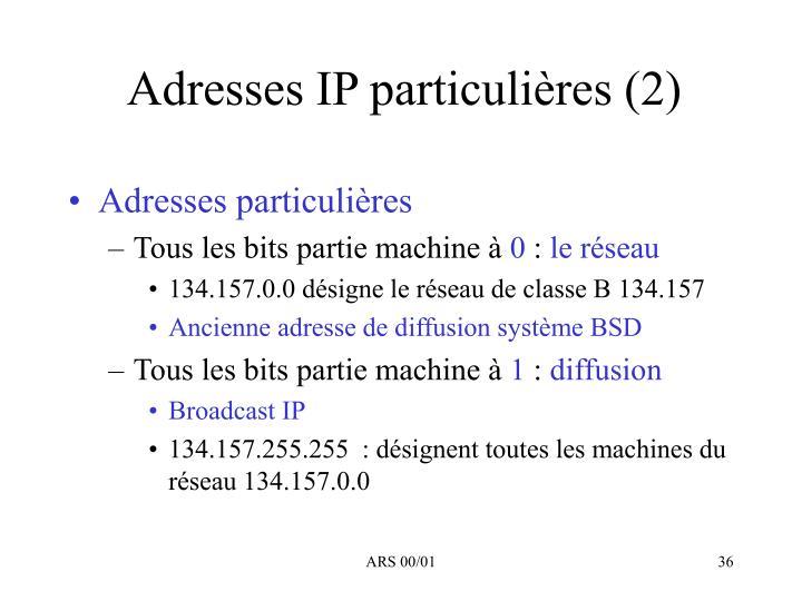Adresses IP particulières (2)