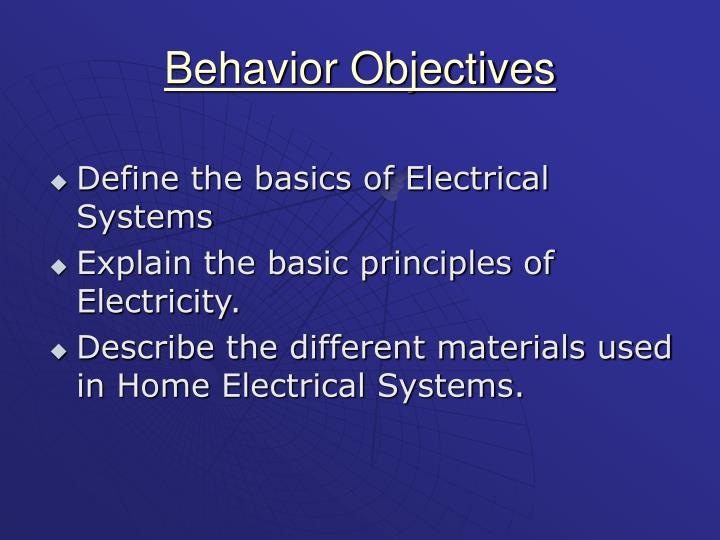 Behavior objectives