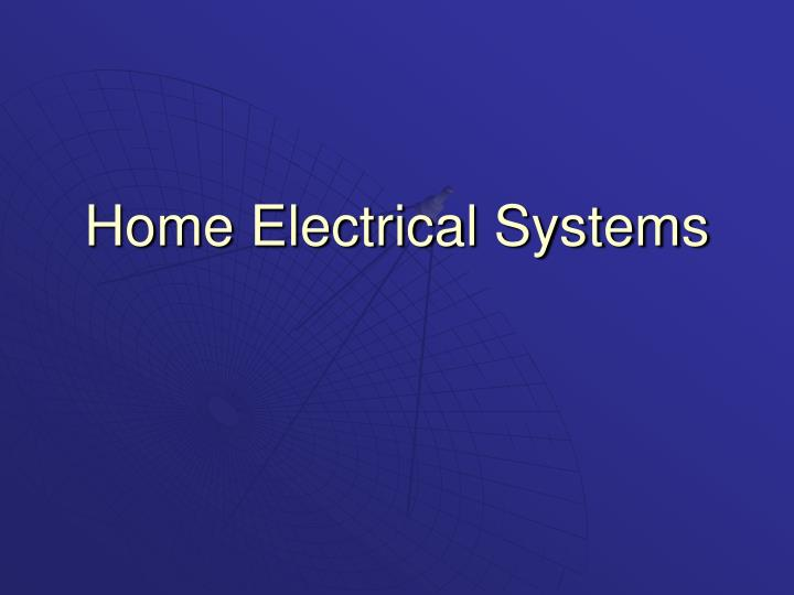 Home electrical systems