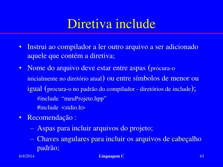 Diretiva include