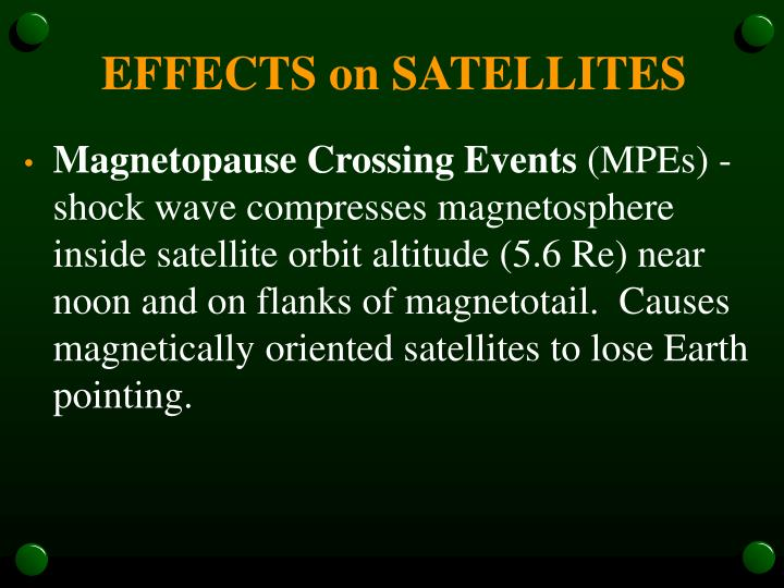 EFFECTS on SATELLITES