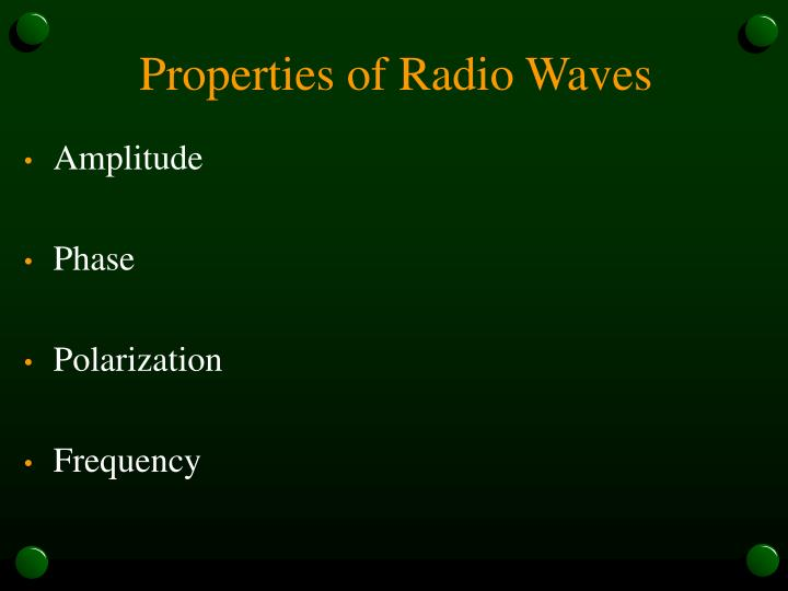 Properties of Radio Waves