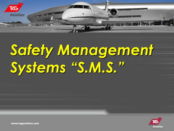 "Safety Management Systems ""S.M.S."""