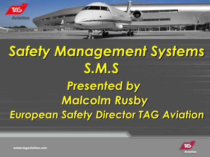 Safety Management Systems                                                                S.M.S  ...