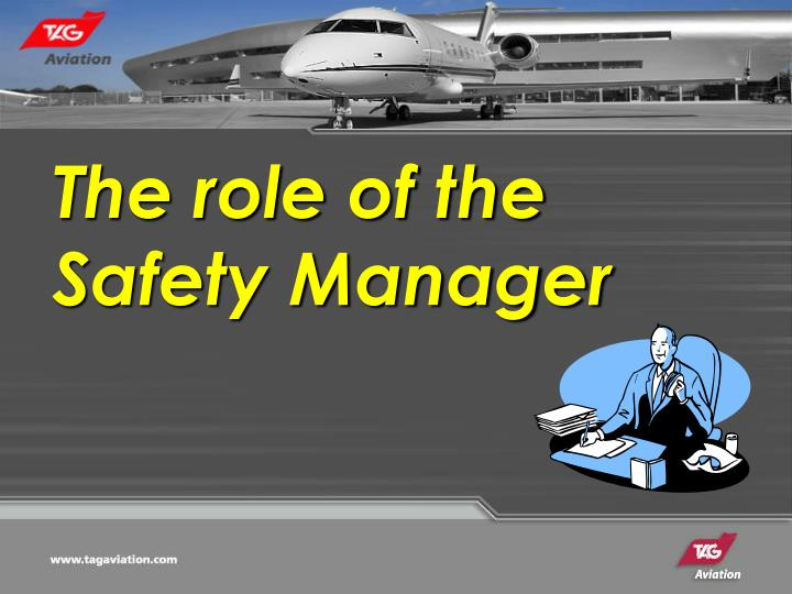 The role of the Safety Manager