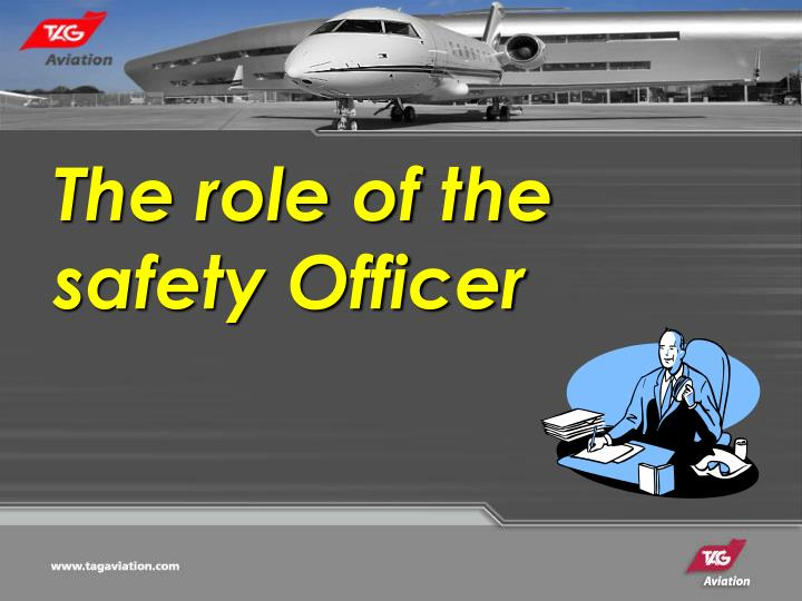 The role of the safety Officer