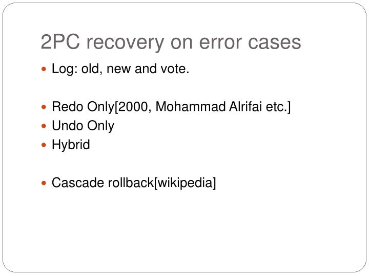 2PC recovery on error cases