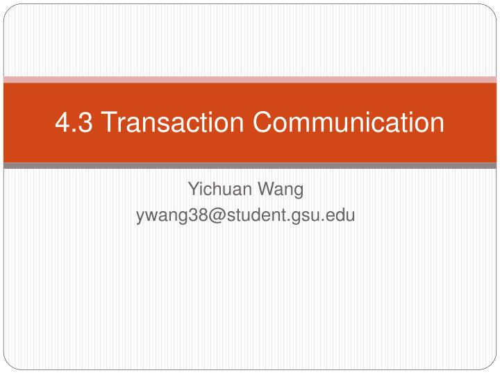 4 3 transaction communication