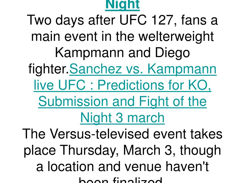UFC Sanchez vs. Kampmann: Predictions for KO, Submission and Fight of the Night