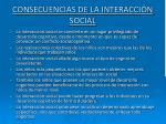 consecuencias de la interacci n social