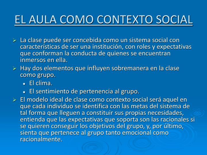 EL AULA COMO CONTEXTO SOCIAL