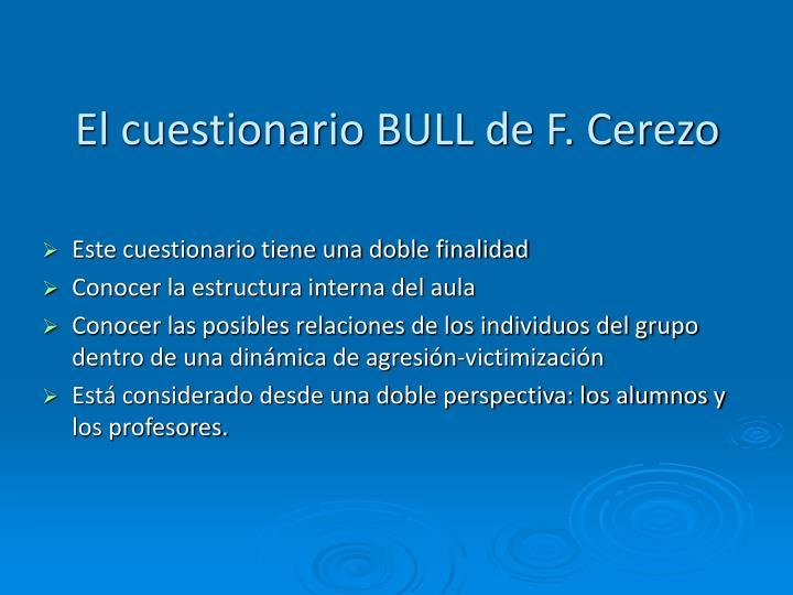 El cuestionario BULL de F. Cerezo