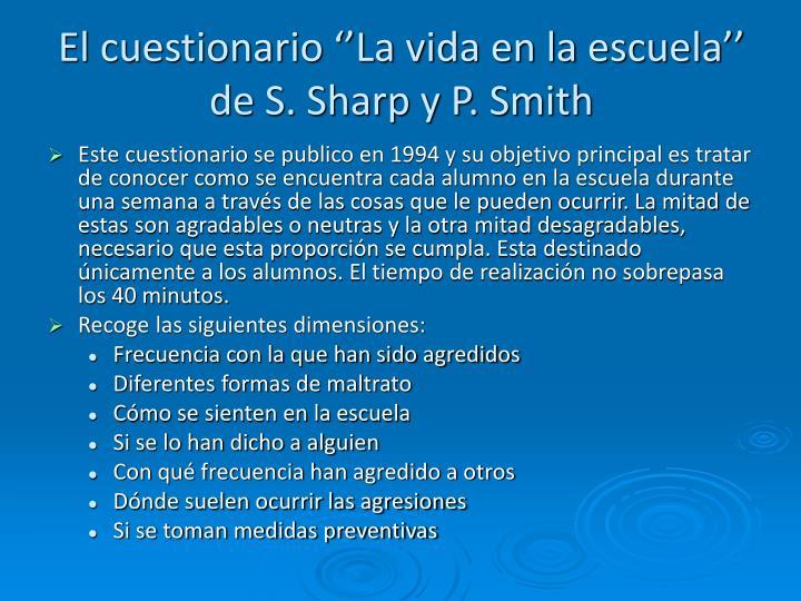 El cuestionario ''La vida en la escuela'' de S. Sharp y P. Smith