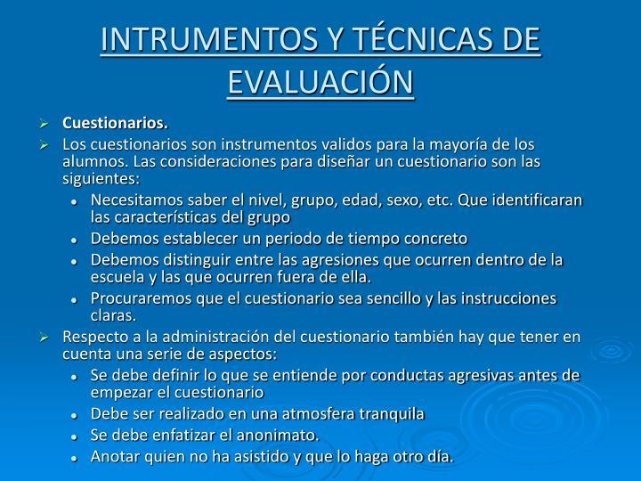 INTRUMENTOS Y TÉCNICAS DE EVALUACIÓN