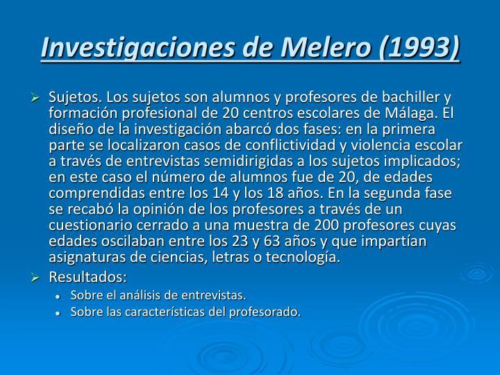 Investigaciones de Melero (1993)