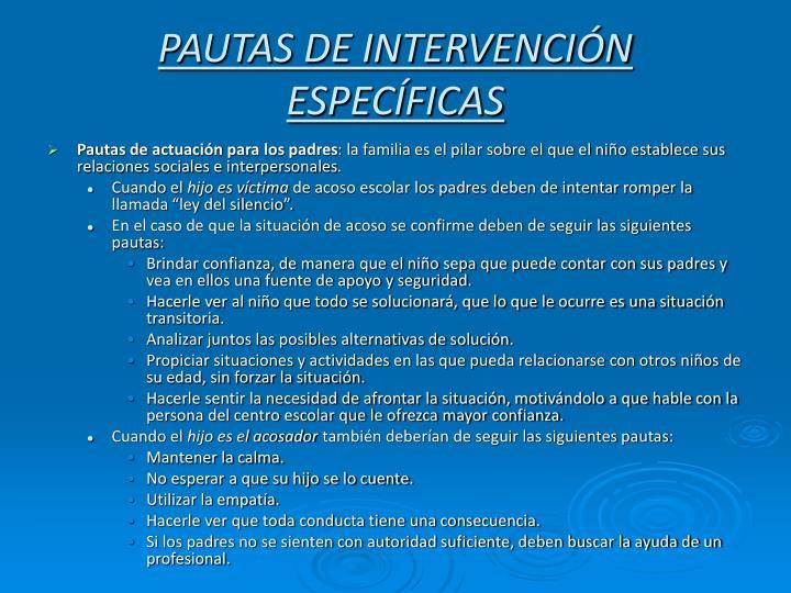 PAUTAS DE INTERVENCIÓN ESPECÍFICAS