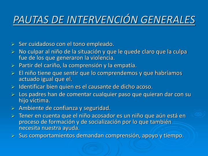 PAUTAS DE INTERVENCIÓN GENERALES