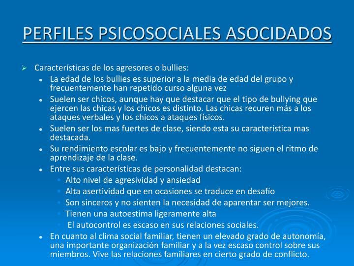 PERFILES PSICOSOCIALES ASOCIDADOS