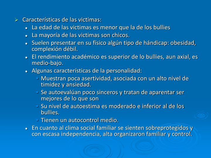 Características de las victimas: