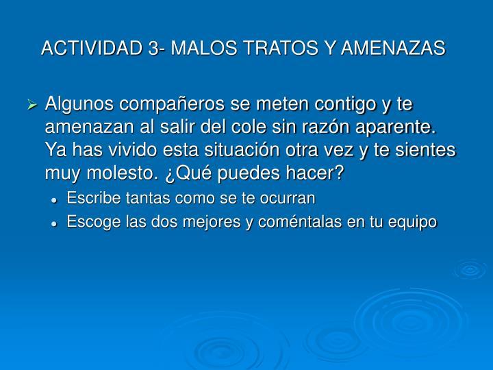 ACTIVIDAD 3- MALOS TRATOS Y AMENAZAS
