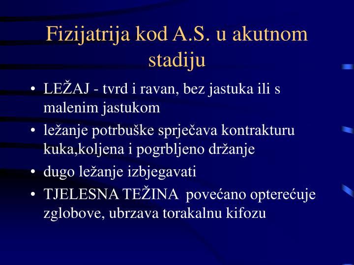 Fizijatrija kod A.S. u akutnom stadiju