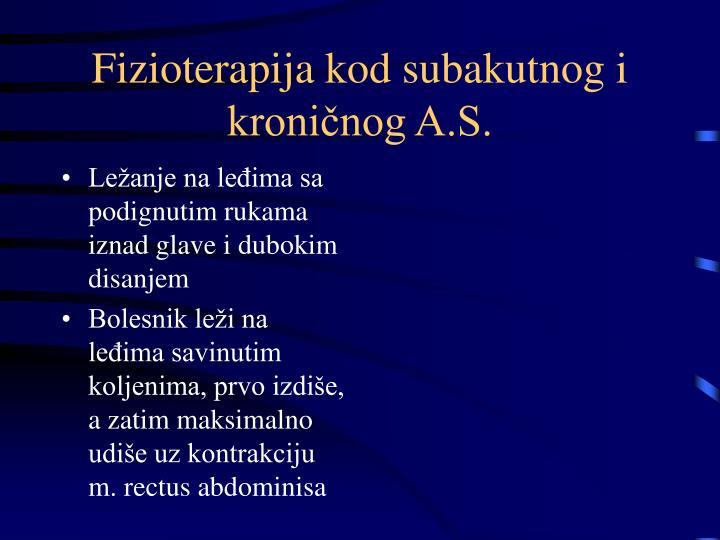 Fizioterapija kod subakutnog i kroničnog A.S.