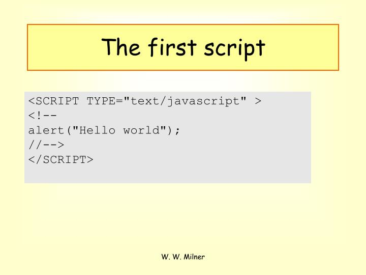 The first script