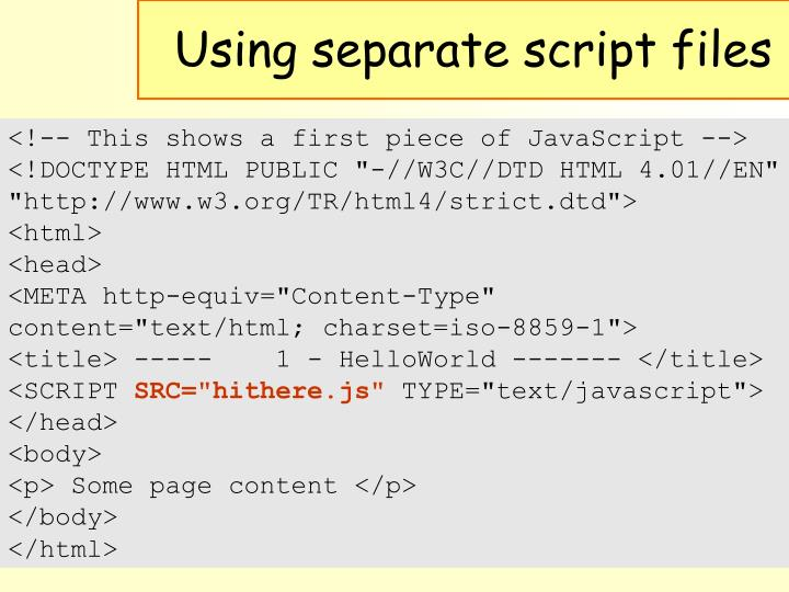 Using separate script files