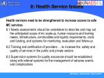 8 health service issues