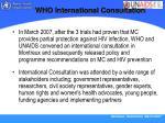 who international consultation