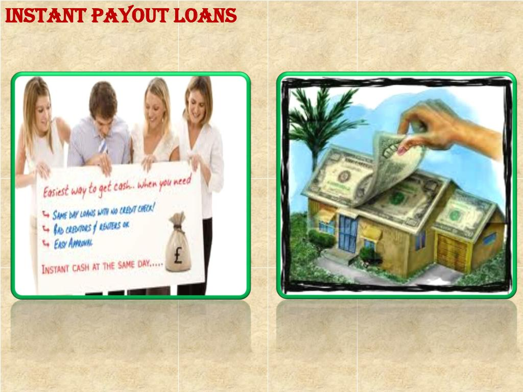 Instant Payout Loans
