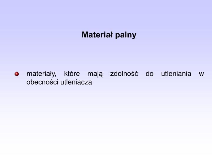Materiał palny