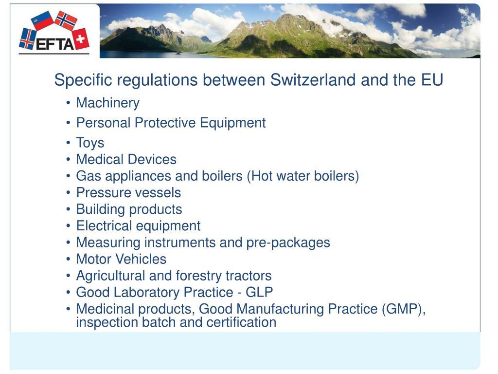 Specific regulations between Switzerland and the EU