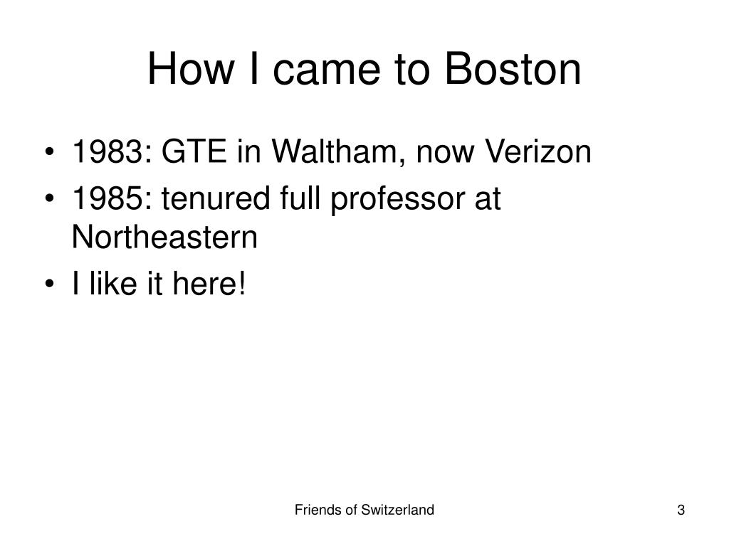 How I came to Boston