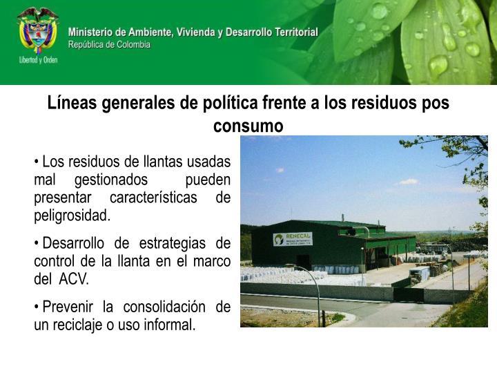 Líneas generales de política frente a los residuos pos consumo